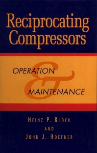 Reciprocating Compressors: - 1st Edition - ISBN: 9780884155256, 9780080515946