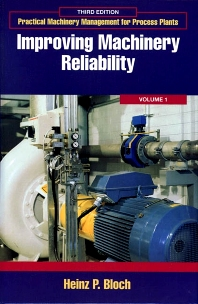 Improving Machinery Reliability - 3rd Edition - ISBN: 9780884156611, 9780080508542