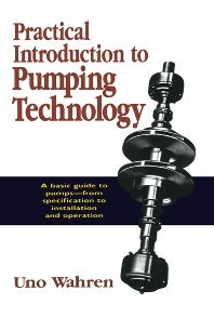 Cover image for Practical Introduction to Pumping Technology