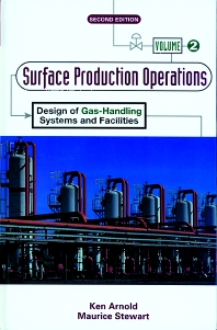 Cover image for Surface Production Operations, Volume 2: