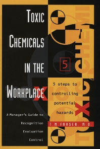 Toxic Chemicals in the Workplace - 1st Edition - ISBN: 9780884158714, 9780080543093
