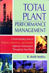 Total Plant Performance Management: - 1st Edition - ISBN: 9780884158776, 9780080519357