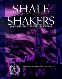 Cover image for Shale Shaker and Drilling Fluids Systems: