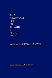 Cover image for The Practical Use of Theory in Fluid Flow Book 1