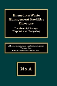 Haz Waste Management Facilities Directroy, 1st Edition,UNKNOWN AUTHOR,ISBN9780941459020