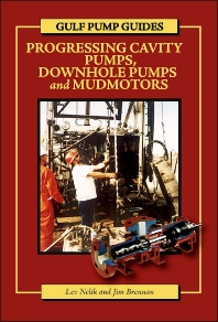 Cover image for Gulf Pump Guides: Progressing Cavity Pumps, Downhole Pumps and Mudmotors