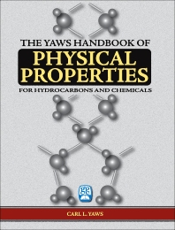 Yaws Handbook of Physical Properties - 1st Edition - ISBN: 9780976511373