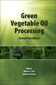 Green Vegetable Oil Processing - 1st Edition - ISBN: 9780988856530, 9780983057208