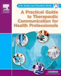 Cover image for A Practical Guide to Therapeutic Communication for Health Professionals