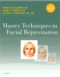 Master Techniques in Facial Rejuvenation with DVD'S - 1st Edition - ISBN: 9781416001461