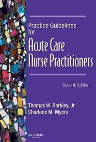 Cover image for Practice Guidelines for Acute Care Nurse Practitioners