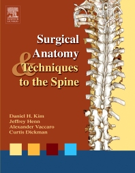 Surgical Anatomy and Techniques to the Spine - 1st Edition - ISBN: 9781416003137