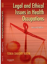 Legal and Ethical Issues in Health Occupations - 2nd Edition - ISBN: 9781416022626, 9780323277662