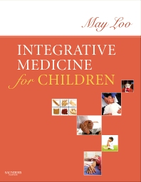 Integrative Medicine for Children - 1st Edition - ISBN: 9781416022992, 9781437710519