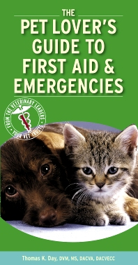 Pet Lover's Guide to First Aid and Emergencies - 1st Edition - ISBN: 9781416025313