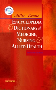 Miller-Keane Encyclopedia & Dictionary of Medicine, Nursing & Allied Health -- Revised Reprint, 7th Edition, Miller-Keane,Marie O'Toole,ISBN9781416026044