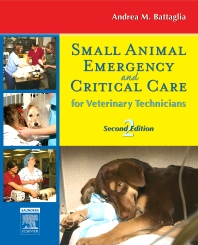 Small Animal Emergency and Critical Care for Veterinary Technicians - 2nd Edition - ISBN: 9781455735082