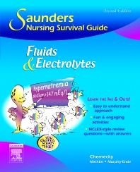 Saunders Nursing Survival Guide: Fluids and Electrolytes - 2nd Edition - ISBN: 9781416028796