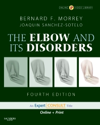 Morrey's The Elbow and Its Disorders - 4th Edition - ISBN: 9781416029021, 9781437720808