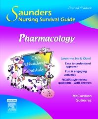 Saunders Nursing Survival Guide: Pharmacology