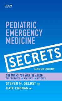 Pediatric Emergency Medicine Secrets - 2nd Edition - ISBN: 9780323096577
