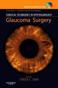 Surgical Techniques in Ophthalmology Series: Glaucoma Surgery - 1st Edition - ISBN: 9781416030218