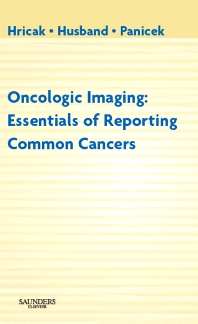 Oncologic Imaging - 1st Edition - ISBN: 9781416032519, 9781437710908