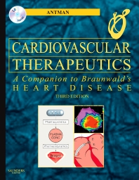 Cardiovascular Therapeutics - A Companion to Braunwald's Heart Disease - 3rd Edition - ISBN: 9781416033585
