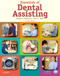 Essentials of Dental Assisting - 4th Edition - ISBN: 9781416036685, 9781437703795