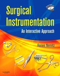 Surgical Instrumentation, 1st Edition,Renee Nemitz,ISBN9781416037026
