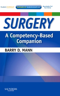 Surgery  A Competency-Based Companion - 1st Edition - ISBN: 9781416037477, 9781455723911