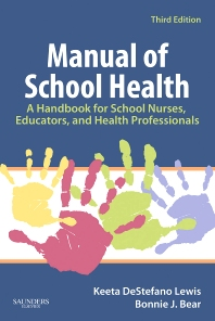 Manual of School Health - 3rd Edition - ISBN: 9781416037781, 9781455712267