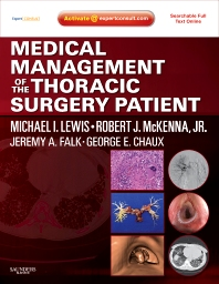 Medical Management of the Thoracic Surgery Patient - 1st Edition - ISBN: 9781416039938, 9781437711073