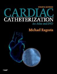 Cardiac Catheterization - 1st Edition - ISBN: 9781416039990