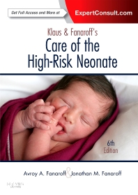 Klaus and Fanaroff's Care of the High-Risk Neonate - 6th Edition - ISBN: 9781416040019, 9781455740376