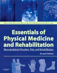 Essentials of Physical Medicine and Rehabilitation - 2nd Edition - ISBN: 9781416040071, 9781437721751