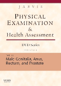 Physical Examination and Health Assessment DVD Series: DVD 11: Male Genitalia, Version 2