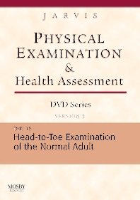 Physical Examination and Health Assessment DVD Series: DVD 16: Head-To-Toe Examination of the Adult, Version 2 - 1st Edition - ISBN: 9781416040323
