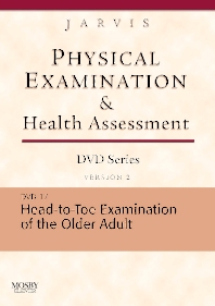 Physical Examination and Health Assessment DVD Series: DVD 17: Head-To-Toe Examination of the Older Adult, Version 2 - 1st Edition - ISBN: 9781416040361