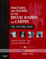 Fractures and Injuries of the Distal Radius and Carpus  - 1st Edition - ISBN: 9781416040835, 9780323315210