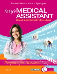 Today's Medical Assistant - 1st Edition - ISBN: 9781416044321, 9781416064725