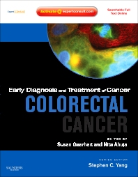 Early Diagnosis and Treatment of Cancer Series: Colorectal Cancer - 1st Edition - ISBN: 9781416046868, 9780323246514