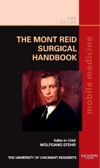 The Mont Reid Surgical Handbook - 6th Edition - ISBN: 9781416048954, 9780323082754