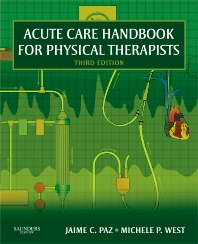 Acute Care Handbook for Physical Therapists - 3rd Edition - ISBN: 9781416048992, 9781416069485