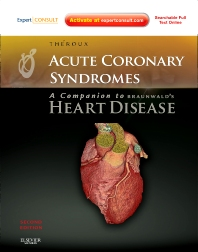 Cover image for Acute Coronary Syndromes: A Companion to Braunwald's Heart Disease