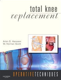 Operative Techniques: Total Knee Replacement - 1st Edition - ISBN: 9781416049845, 9781455727162