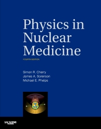 Cover image for Physics in Nuclear Medicine