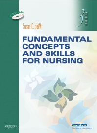 Fundamental Concepts and Skills for Nursing - 3rd Edition - ISBN: 9781455735822