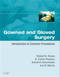 Cover image for Gowned and Gloved Surgery: Introduction to Common Procedures