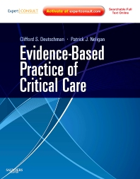 Evidence-Based Practice of Critical Care - 1st Edition - ISBN: 9781416054764, 9781437723083